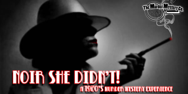 Noir She Didn't